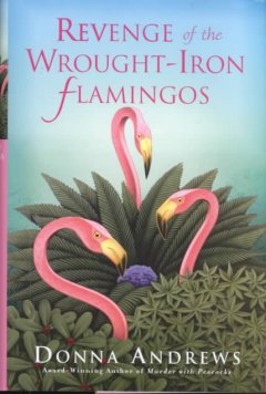 Revenge of the wrought-iron flamingos cover image