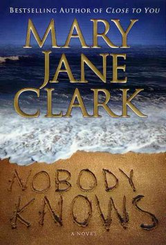 Nobody knows / Mary Jane Clark cover image