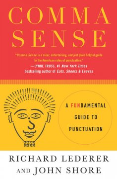 Comma sense : a fundamental guide to punctuation cover image