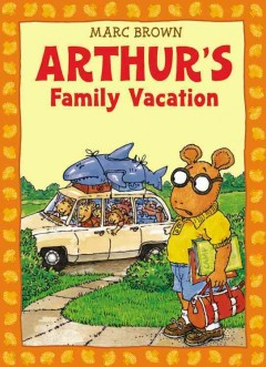 Arthur's family vacation cover image
