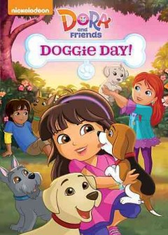 Dora and friends. Doggie day! cover image