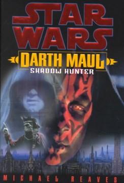 Darth Maul, shadow hunter cover image