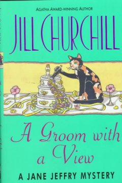 A groom with a view : a Jane Jeffry mystery cover image