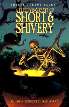 A terrifying taste of short & shivery : thirty creepy tales cover image