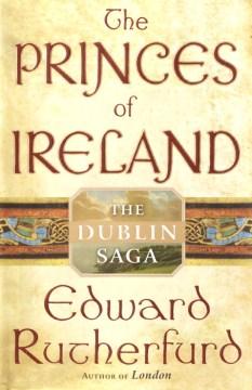The princes of Ireland : the Dublin saga cover image