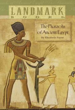 The pharaohs of ancient Egypt cover image