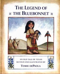 The legend of the bluebonnet : an old tale of Texas cover image
