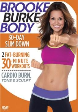 Brooke Burke body. 30 day slim down cover image