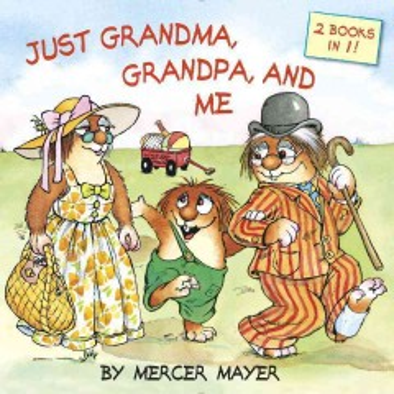 Just Grandma, Grandpa, and me cover image