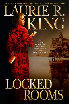 Locked rooms : a Mary Russell novel cover image