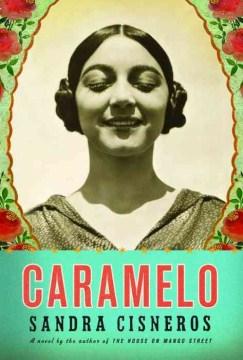 Caramelo, or, Puro cuento cover image