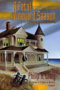 A fatal vineyard season : a Martha's Vineyard mystery cover image