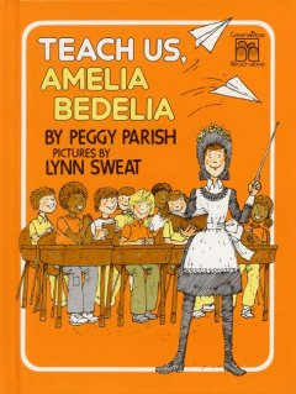 Teach us, Amelia Bedelia cover image