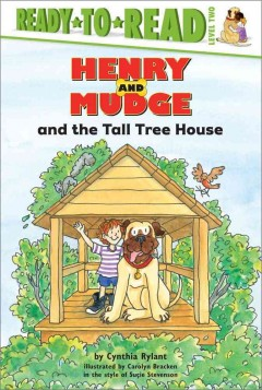 Henry and Mudge and the tall tree house : the twenty-first book of their adventures cover image