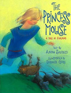 The princess mouse : a tale of Finland cover image