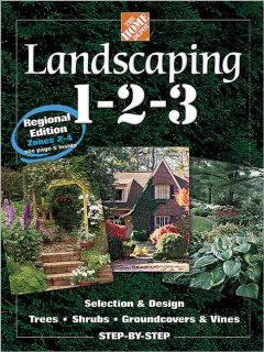 Landscaping 1-2-3 : selection & design, trees, shrubs, groundcovers & vines step-by-step cover image