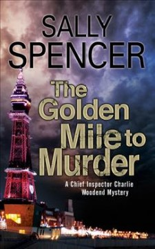 The golden mile to murder cover image