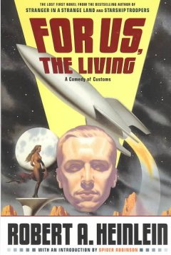 For us, the living : a comedy of customs cover image
