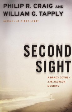 Second sight : a Brady Coyne/J.W. Jackson mystery cover image