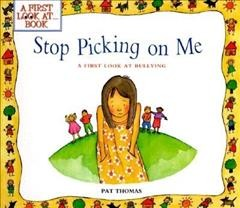 Stop picking on me : a first look at bullying cover image