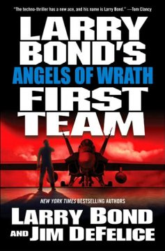 Larry Bond's First team : angels of wrath cover image