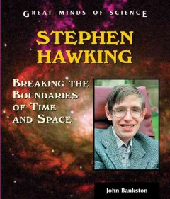 Stephen Hawking : breaking the boundaries of time and space cover image