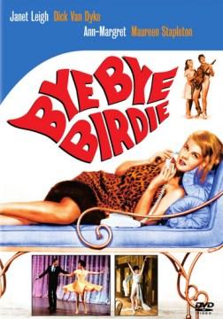 Bye bye Birdie cover image