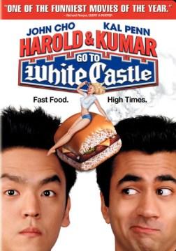 Harold & Kumar go to White Castle cover image