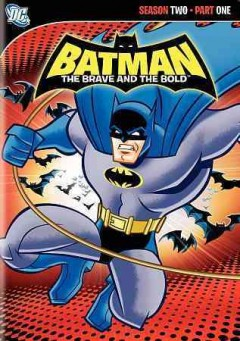 Batman, the brave and the bold. Season 2, part 1 cover image
