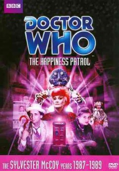 Doctor Who. Story 153, The happiness patrol cover image