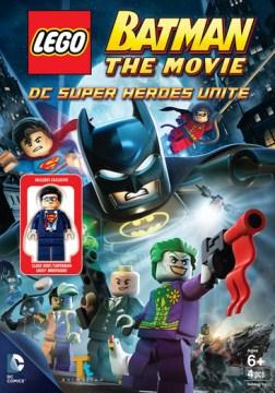 Lego Batman, the movie DC superheroes unite cover image