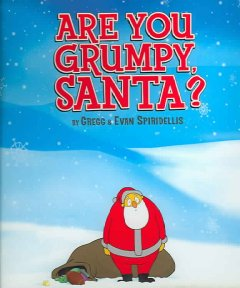 Are you grumpy, Santa? cover image