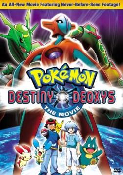 Pokémon. Destiny Deoxys cover image