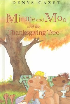 Minnie and Moo and the Thanksgiving tree cover image