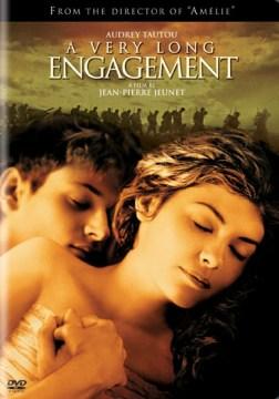 A very long engagement  Un long dimanche de fiançailles cover image
