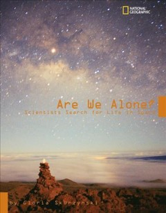 Are we alone? : scientists search for life in space cover image