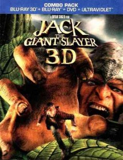 Jack the giant slayer [3D Blu-ray + Blu-ray + DVD combo] cover image