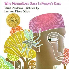 Why mosquitoes buzz in people's ears : a West African tale cover image