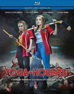 Yoga hosers [Blu-ray + DVD combo] cover image