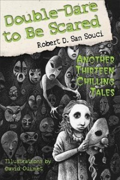 Double-dare to be scared : another thirteen chilling tales cover image