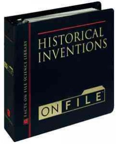 Historical inventions on file : understanding science by re-creating key inventions cover image