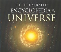 The illustrated encyclopedia of the universe cover image