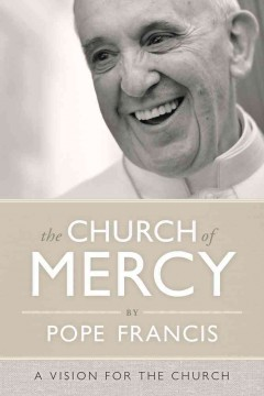 The church of mercy : a vision for the church cover image