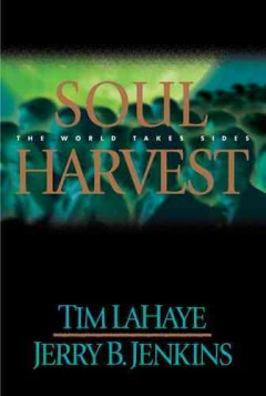 Soul harvest : the world takes sides cover image