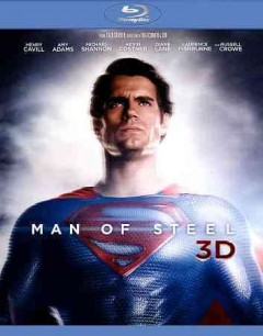 Man of steel [3D Blu-ray + Blu-ray + DVD combo] cover image