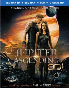 Jupiter ascending [3D Blu-ray + Blu-ray + DVD combo] cover image