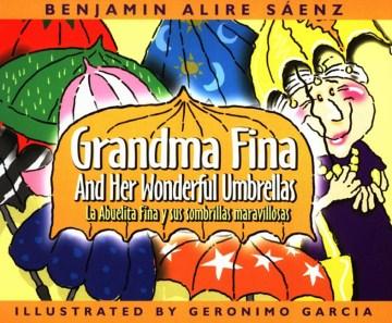 Grandma Fina and her wonderful umbrellas = La abuelita Fina y sus sombrillas maravillosas cover image