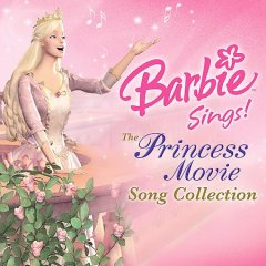Barbie sings! the princess movie song collection cover image