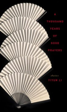 A thousand years of good prayers : stories cover image