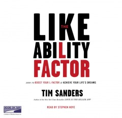 The likeability factor how to boost your L-factor and achieve your life's dreams cover image